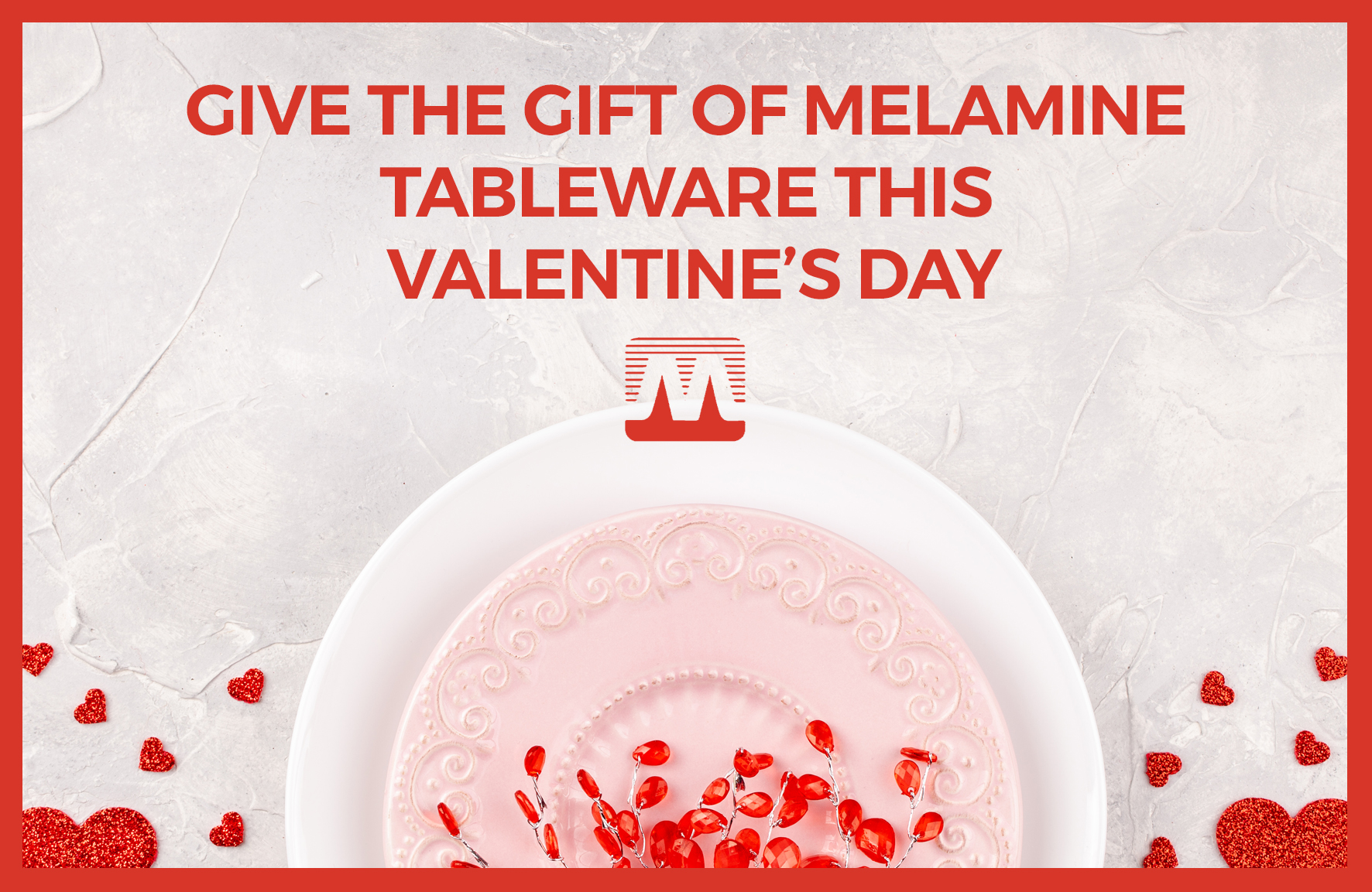 Pink and red colour theme melmamine tableware dinner setting. Pink plate with red love hearts. Bold red title text for feature image.